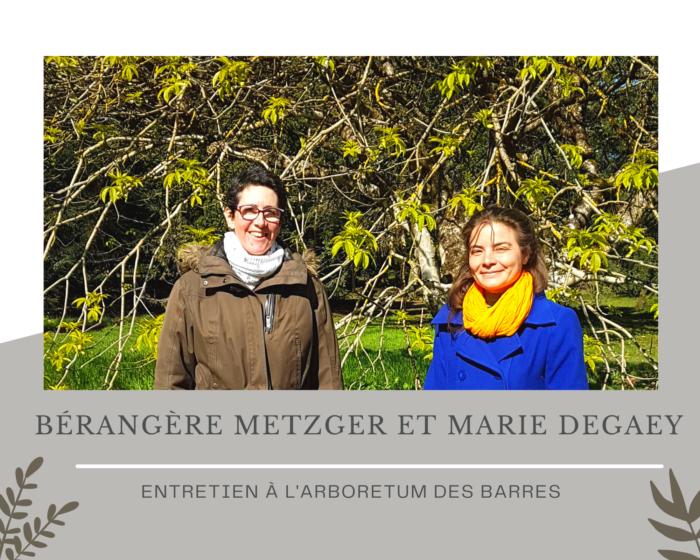 Arboretum des Barres, Marie Degaey et Bérangère Metzger